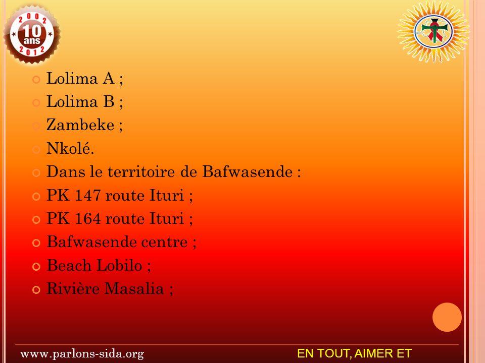 Dans le territoire de Bafwasende : PK 147 route Ituri ;