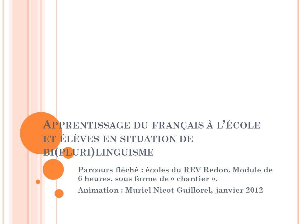 Apprentissage du français à l'école et élèves en situation de bi(pluri)linguisme