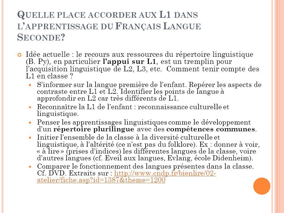 Quelle place accorder aux L1 dans l'apprentissage du Français Langue Seconde