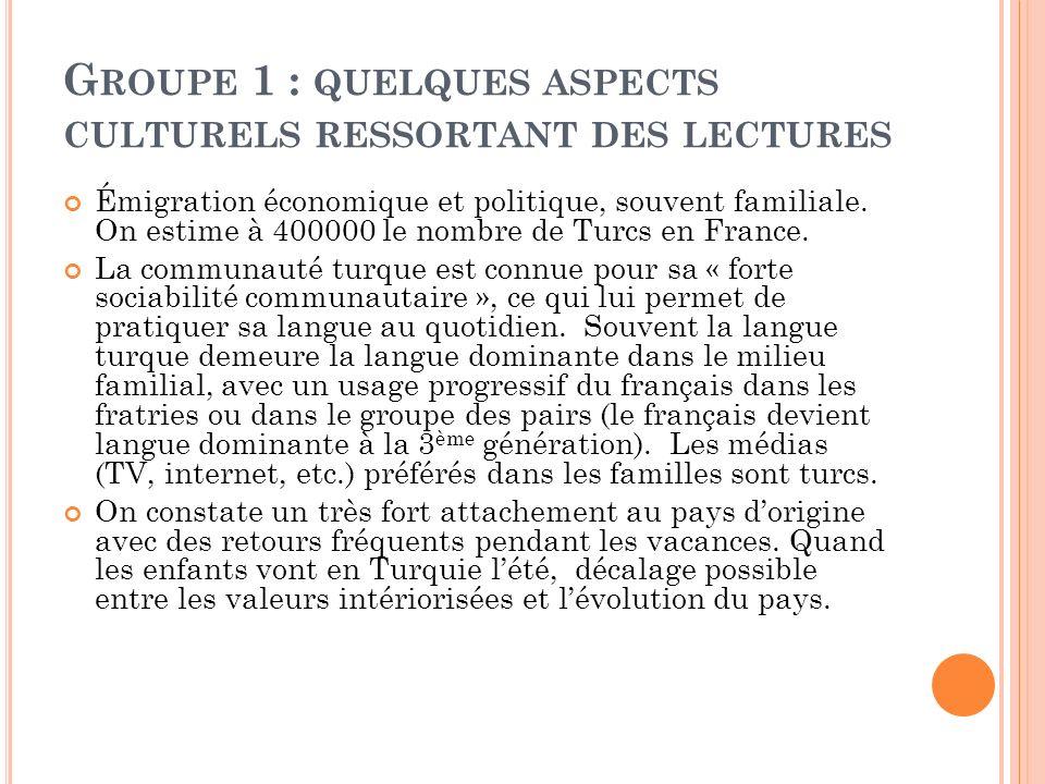 Groupe 1 : quelques aspects culturels ressortant des lectures