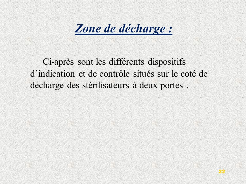 Zone de décharge :