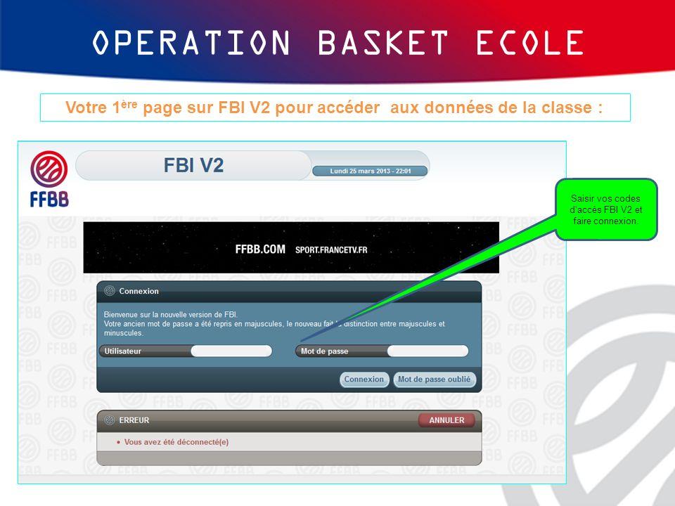 Votre 1ère page sur FBI V2 pour accéder aux données de la classe :