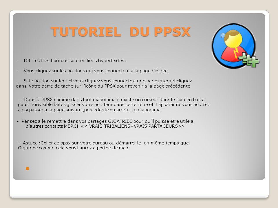 TUTORIEL DU PPSX - ICI tout les boutons sont en liens hypertextes .