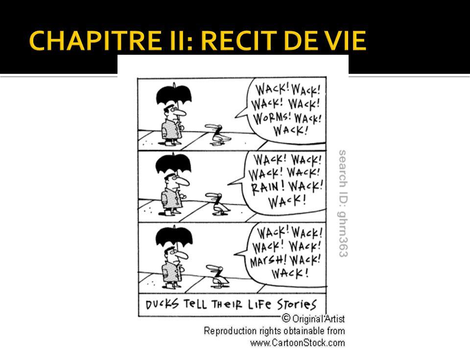 CHAPITRE II: RECIT DE VIE