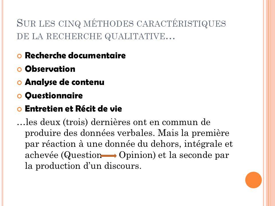 Sur les cinq méthodes caractéristiques de la recherche qualitative…