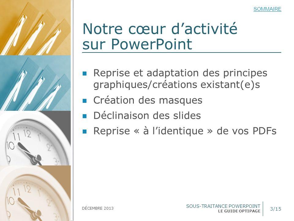 Notre cœur d'activité sur PowerPoint