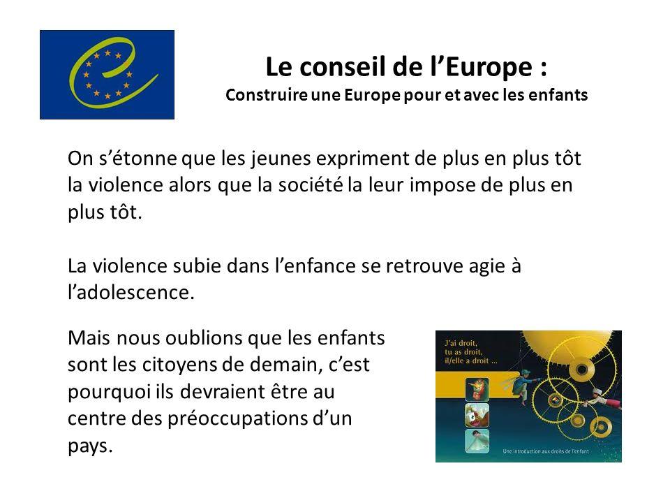 Le conseil de l'Europe : Construire une Europe pour et avec les enfants