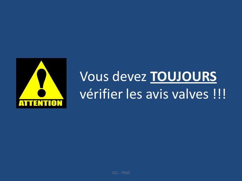 Vous devez TOUJOURS vérifier les avis valves !!!
