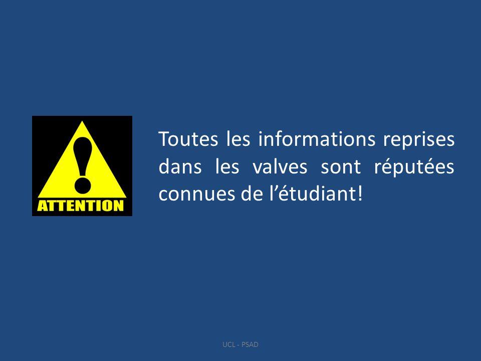 Toutes les informations reprises dans les valves sont réputées connues de l'étudiant!