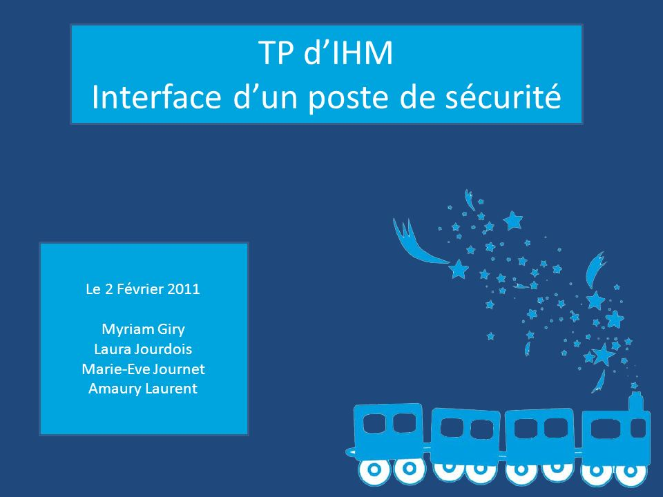 Interface d'un poste de sécurité