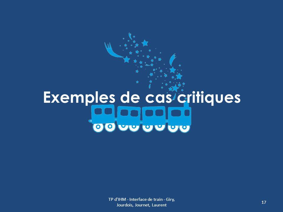 Exemples de cas critiques