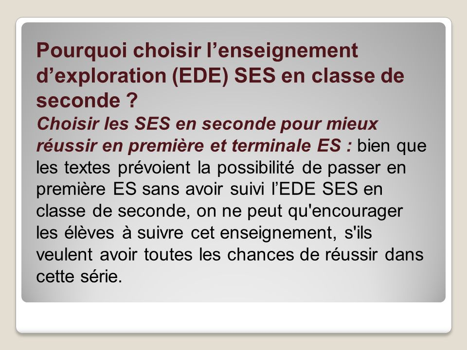 Pourquoi choisir l'enseignement d'exploration (EDE) SES en classe de seconde