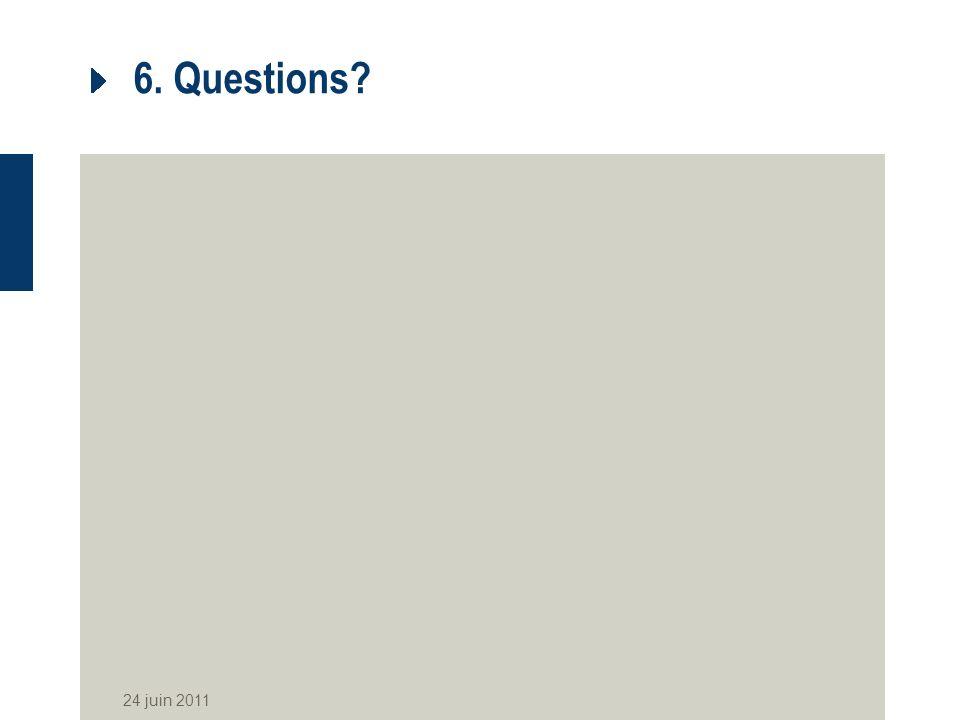 6. Questions 24 juin 2011
