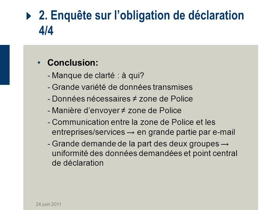 2. Enquête sur l'obligation de déclaration 4/4