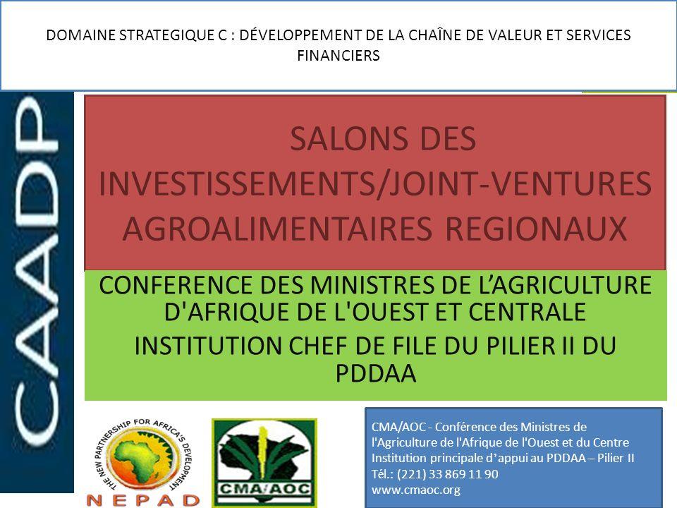 SALONS DES INVESTISSEMENTS/JOINT-VENTURES AGROALIMENTAIRES REGIONAUX