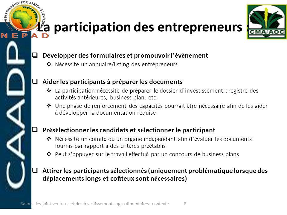 La participation des entrepreneurs :