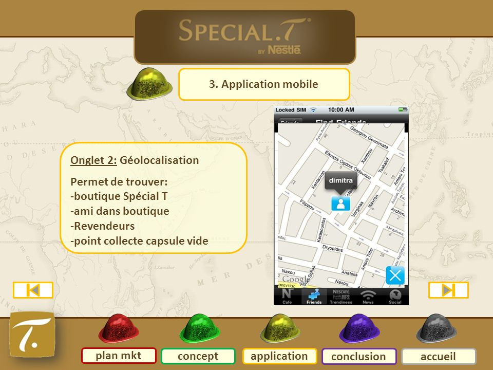 3 Application mobile 3. Application mobile Onglet 2: Géolocalisation