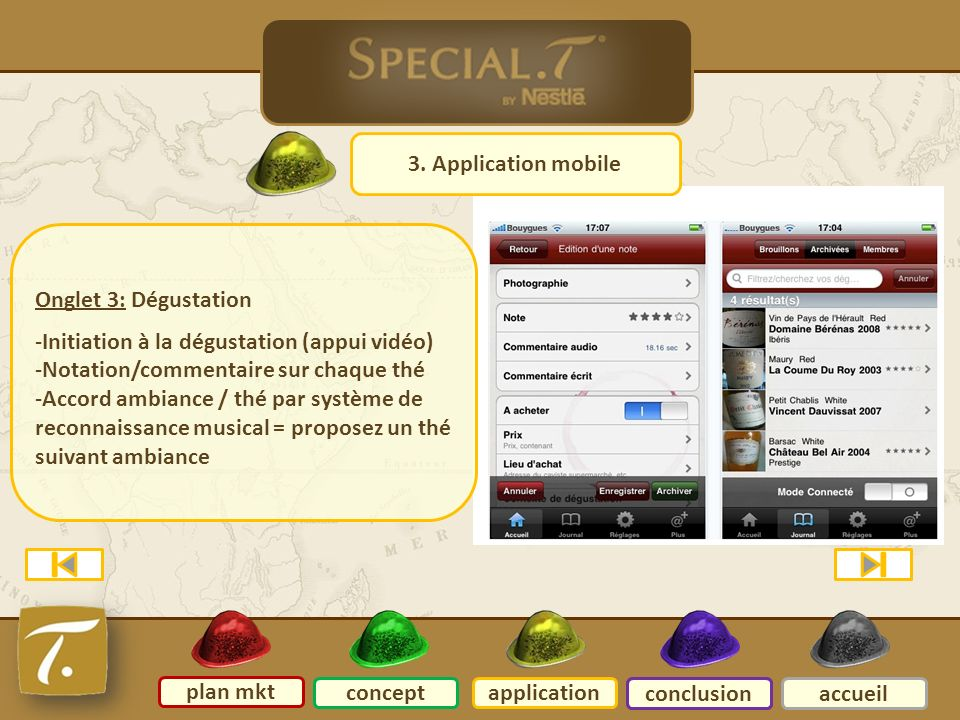 5 Application mobile 3. Application mobile Onglet 3: Dégustation