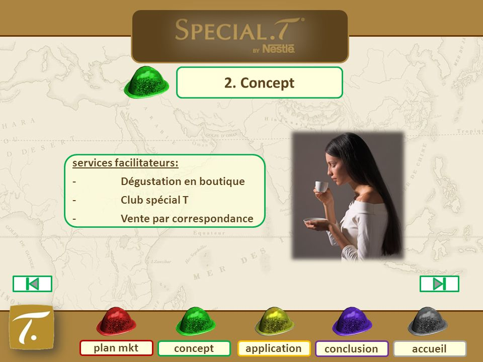 2 concept 2. Concept services facilitateurs: - Dégustation en boutique