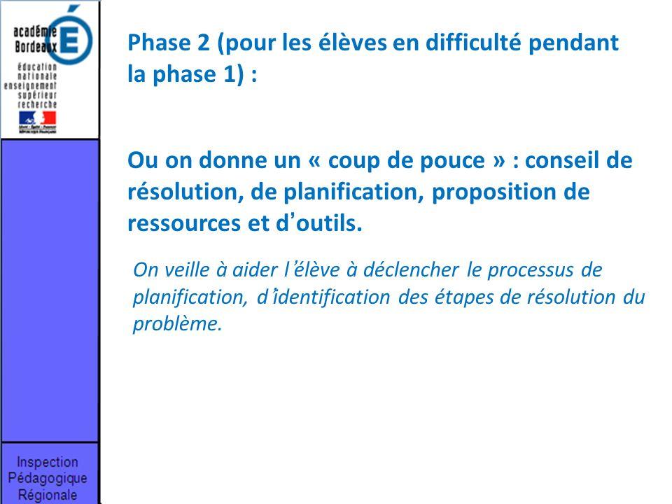 Phase 2 (pour les élèves en difficulté pendant la phase 1) :