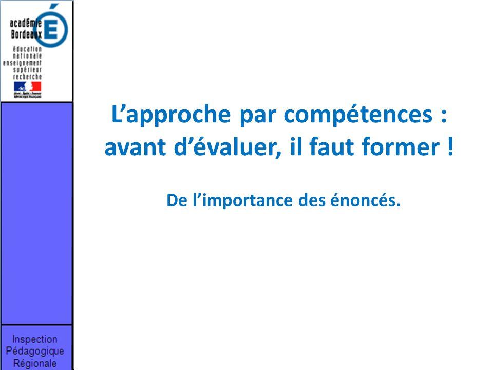 L'approche par compétences : avant d'évaluer, il faut former !
