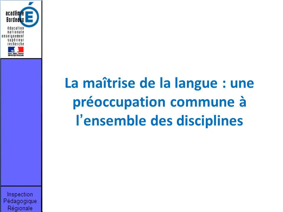 La maîtrise de la langue : une préoccupation commune à l'ensemble des disciplines