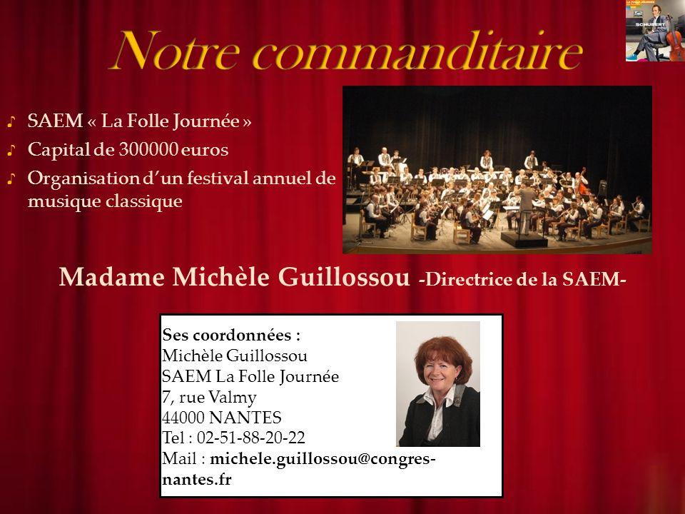 Madame Michèle Guillossou -Directrice de la SAEM-