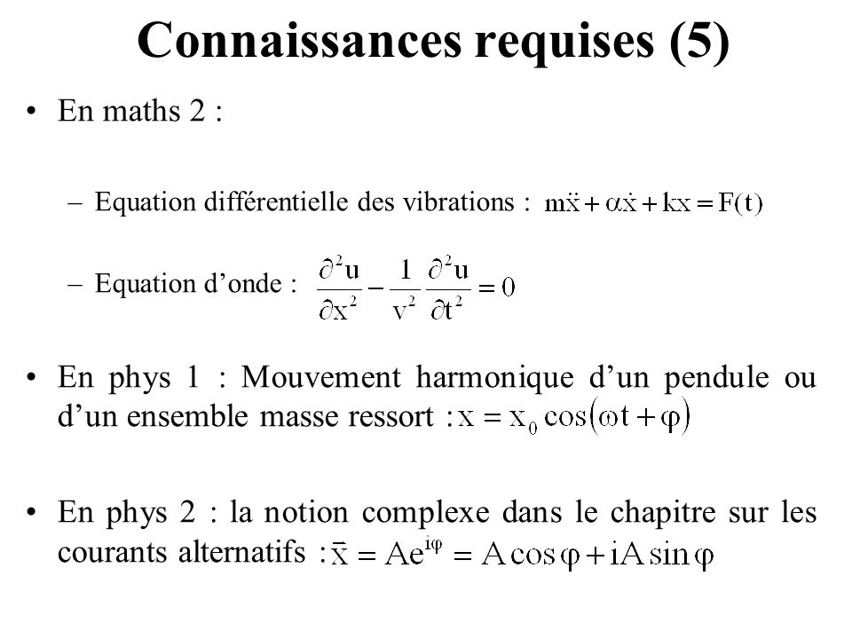 Connaissances requises (5)