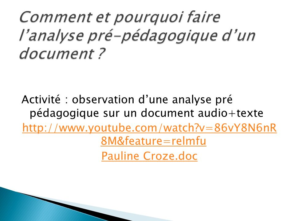 Comment et pourquoi faire l'analyse pré-pédagogique d'un document