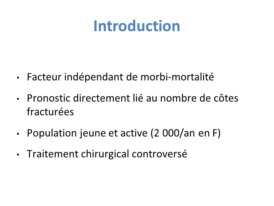 Introduction Facteur indépendant de morbi-mortalité