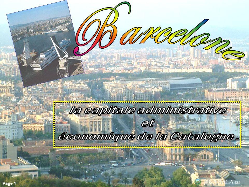 la capitale administrative économique de la Catalogne .
