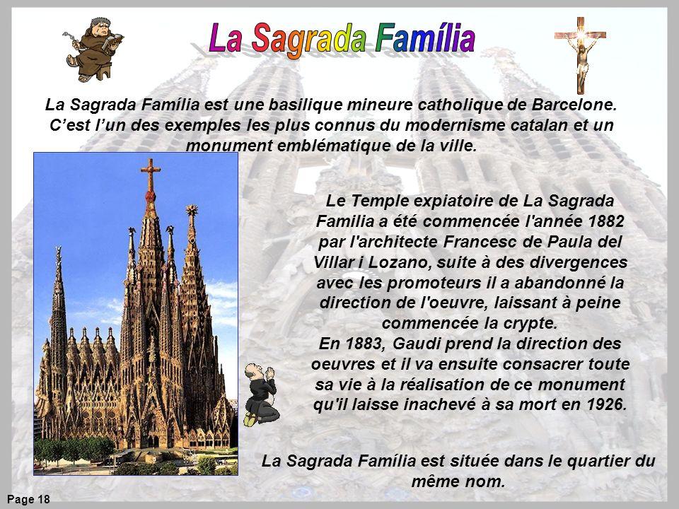 La Sagrada Família est située dans le quartier du même nom.