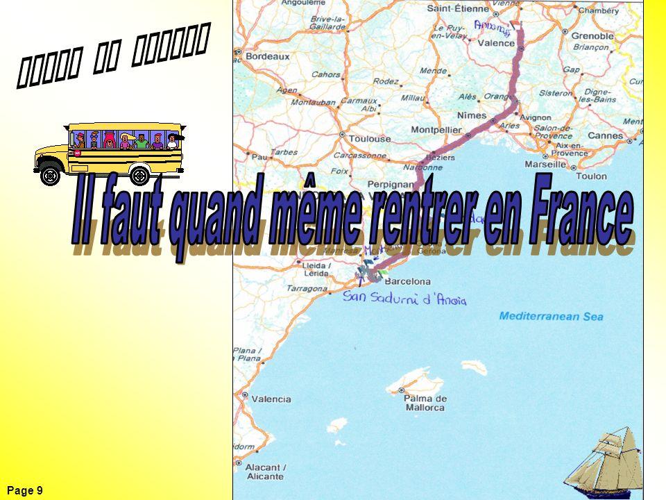 Il faut quand même rentrer en France