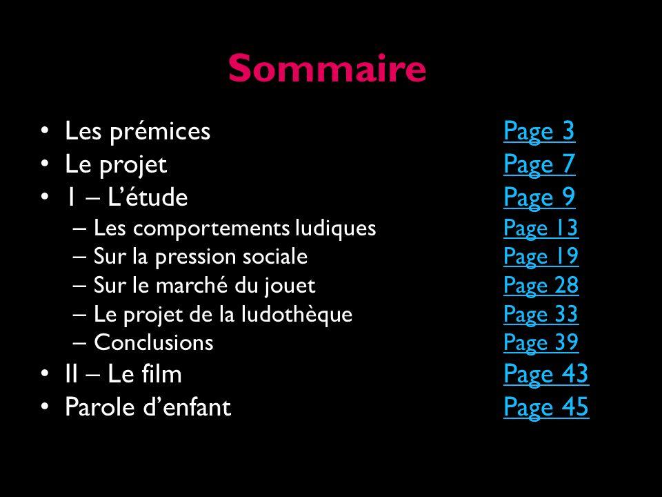 Sommaire Les prémices Page 3 Le projet Page 7 1 – L'étude Page 9