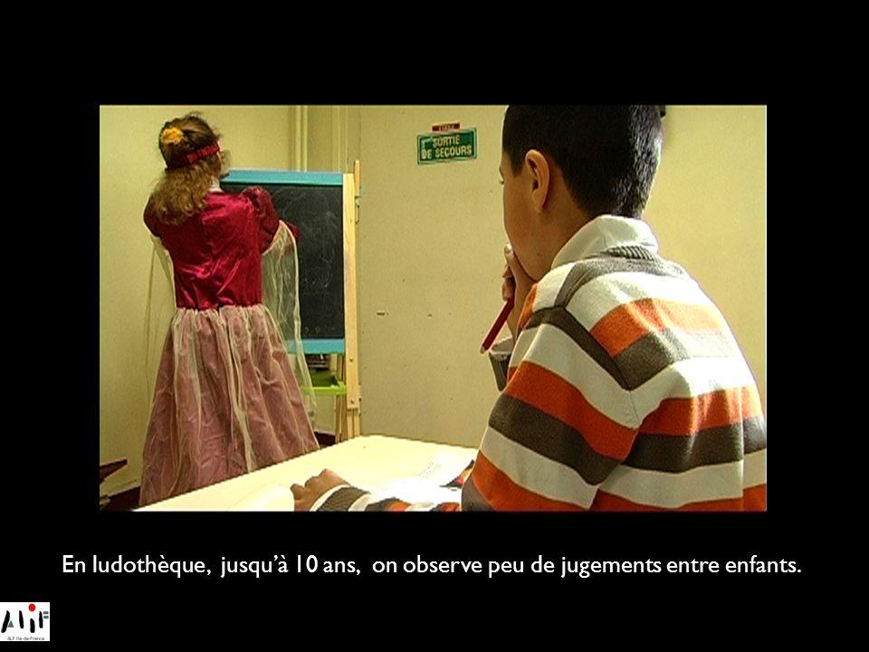 En ludothèque, jusqu'à 10 ans, on observe peu de jugements entre enfants.