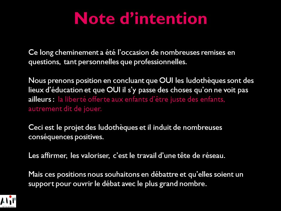 Note d'intention Ce long cheminement a été l'occasion de nombreuses remises en questions, tant personnelles que professionnelles.
