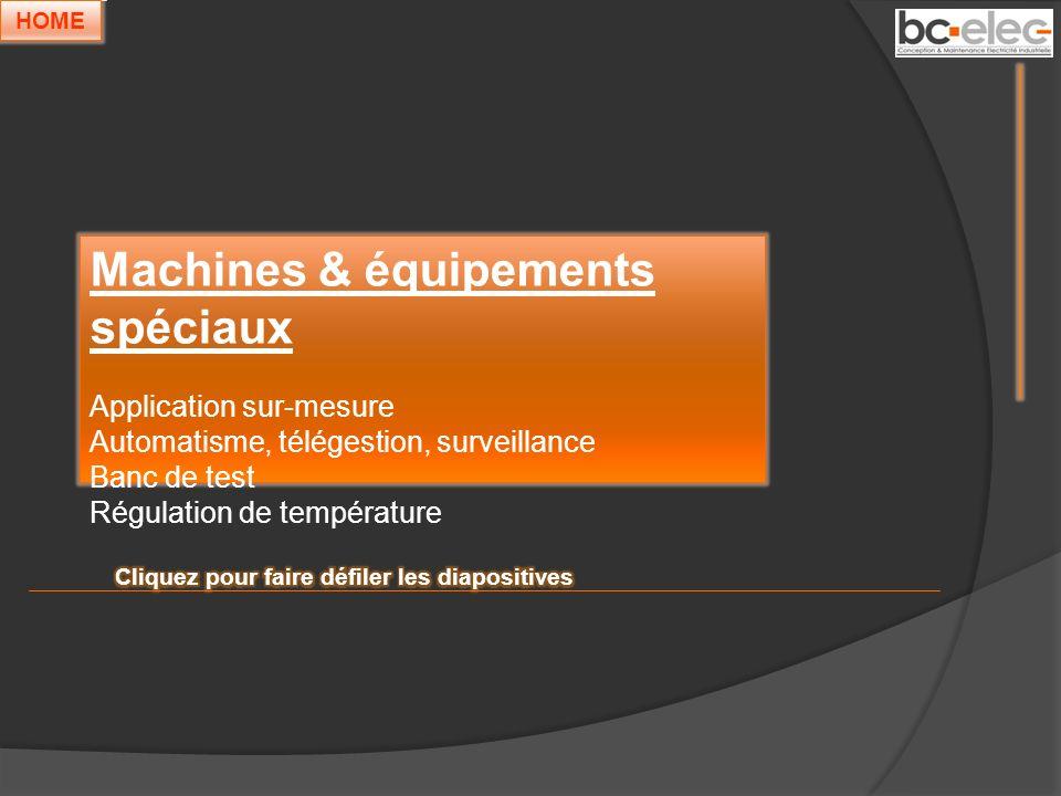 Machines & équipements spéciaux
