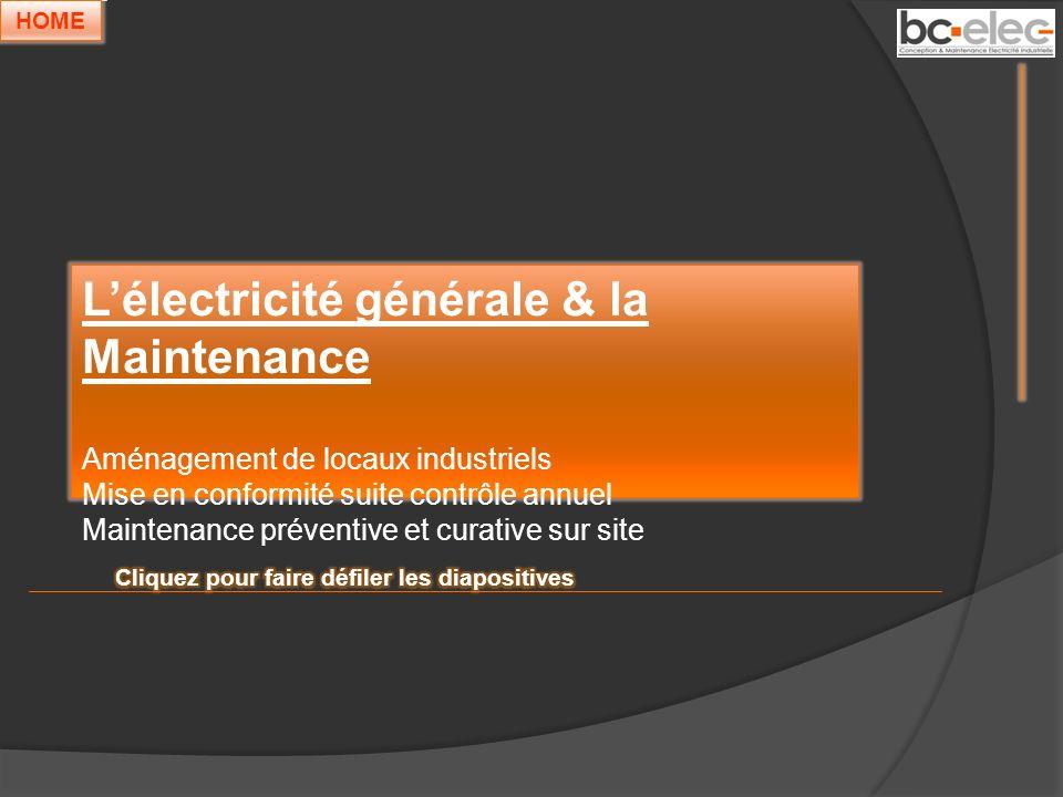 L'électricité générale & la Maintenance