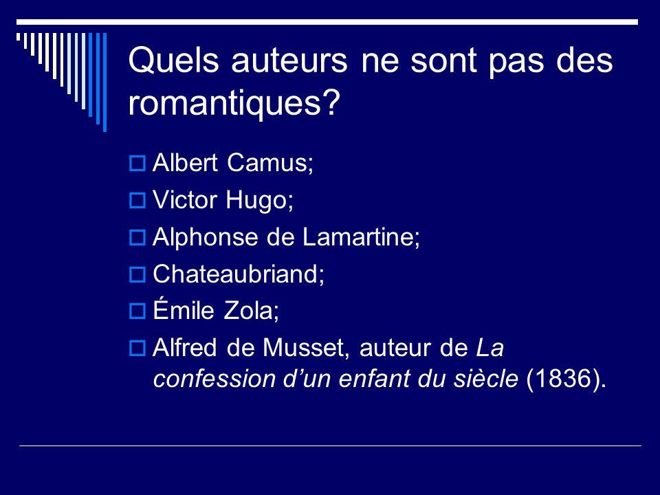 Quels auteurs ne sont pas des romantiques