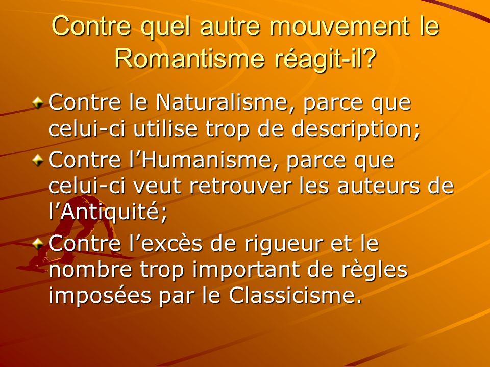 Contre quel autre mouvement le Romantisme réagit-il