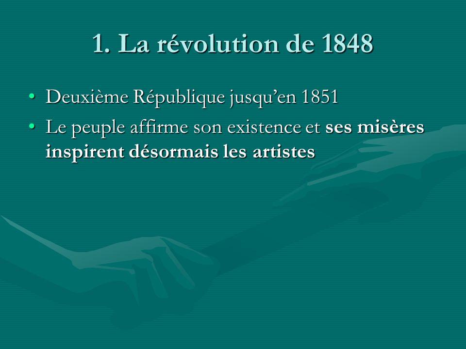 1. La révolution de 1848 Deuxième République jusqu'en 1851