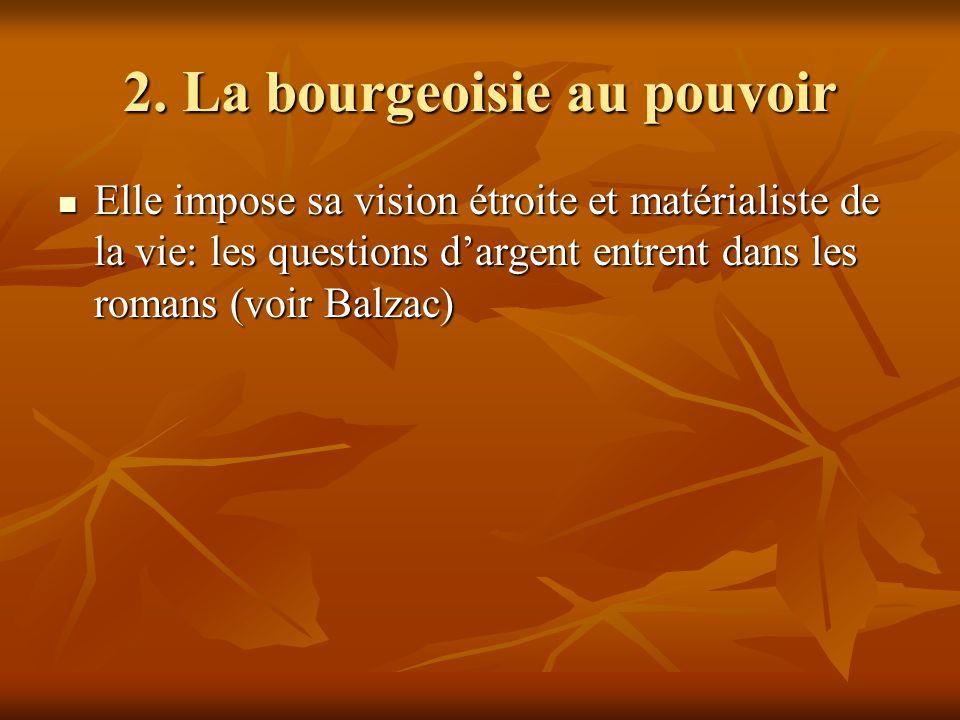 2. La bourgeoisie au pouvoir