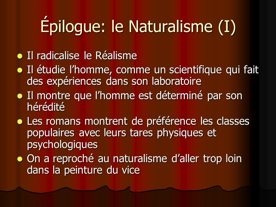 Épilogue: le Naturalisme (I)