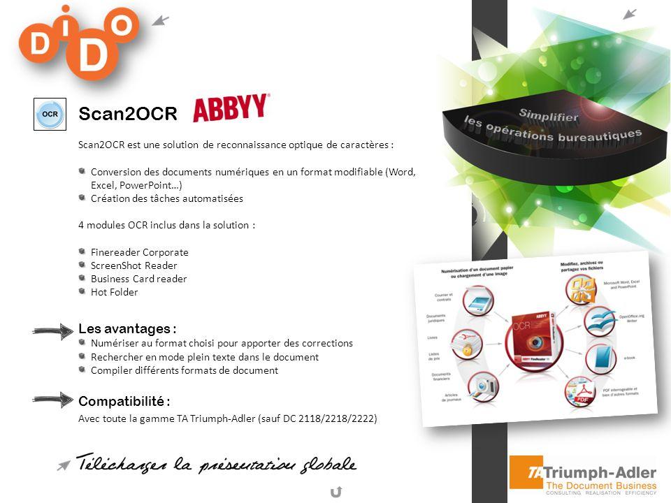 Scan2OCR Les avantages : Compatibilité :