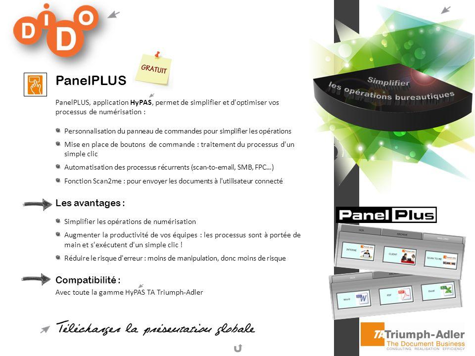 PanelPLUS Les avantages : Compatibilité :