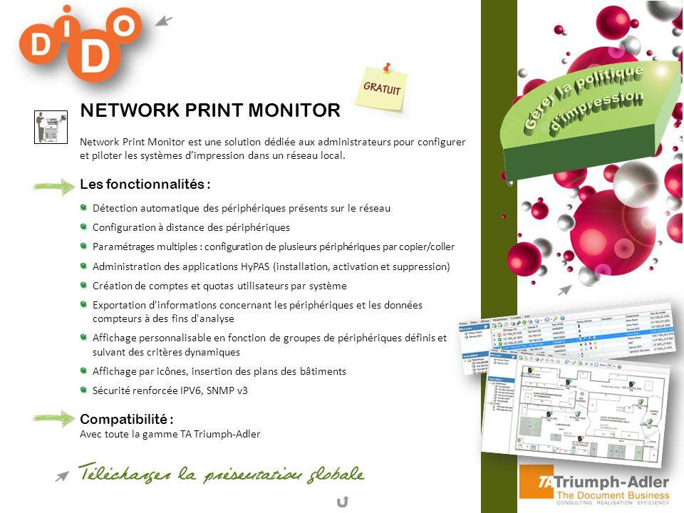 Network Print Monitor Les fonctionnalités : Compatibilité :