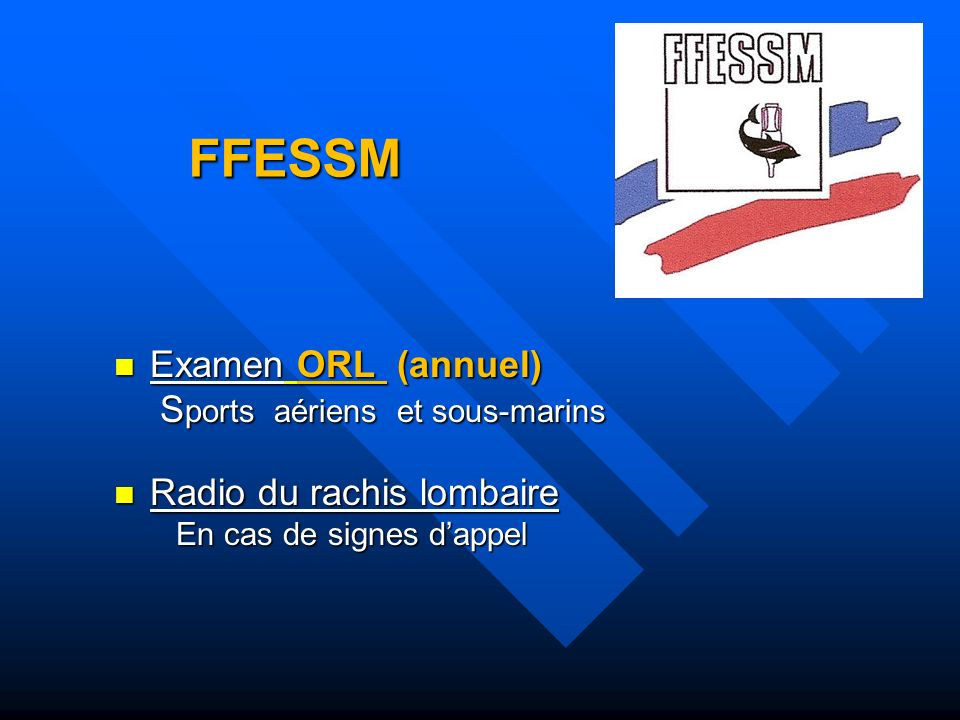 FFESSM Examen ORL (annuel) Sports aériens et sous-marins