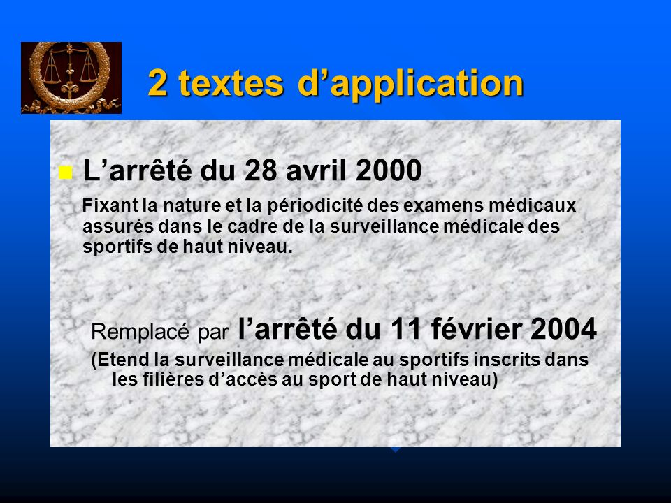 2 textes d'application L'arrêté du 28 avril 2000