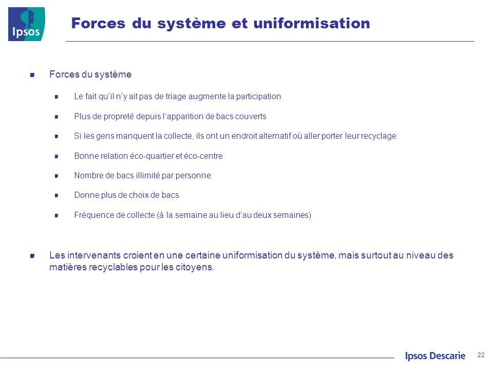Forces du système et uniformisation
