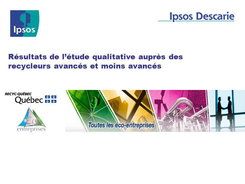 Résultats de l'étude qualitative auprès des recycleurs avancés et moins avancés